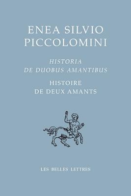 Histoire de Deux Amants / Historia de Duobus Amantibus: Histoire de Deux Amants / Historia de Duobus Amantibus por Isabelle Hersant