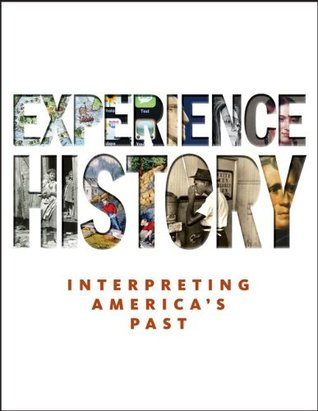 Experience history interpreting americas past by james west davidson fandeluxe Gallery