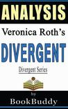 Divergent (Divergent Series): By Veronica Roth -- Analysis