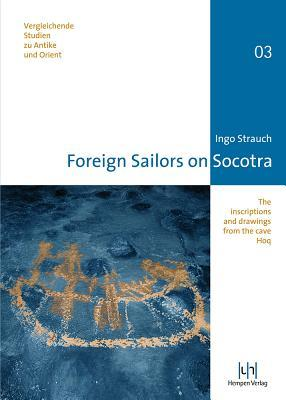 foreign-sailors-on-socotra-the-inscriptions-and-drawings-from-the-cave-hoq