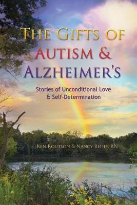 The Gifts of Autism and Alzheimer's