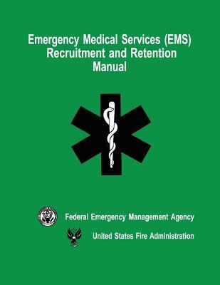 Emergency Medical Services (EMS) Recruitment and Retention Manual