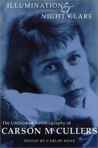 Illumination and Night Glare by Carson McCullers