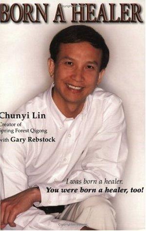 Born A Healer by Chunyi Lin