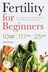 Fertility for Beginners by Shasta Press