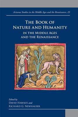 The Book of Nature and Humanity in Medieval and Early Modern Europe