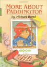 More About Paddington (Paddington, #2)
