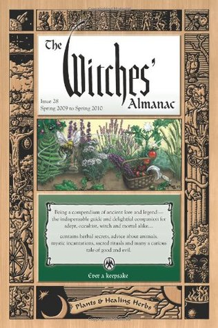 The Witches Almanac: Spring 2009-Spring 2010 (Issue 28)