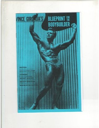 Blueprint for the bodybuilder by vince gironda 20447124 malvernweather Images
