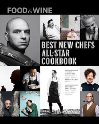 Food & Wine: Best New Chefs Cookbook