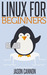 Linux for Beginners by Jason Cannon