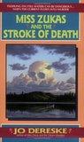 Miss Zukas and the Stroke of Death (Miss Zukas, #3)