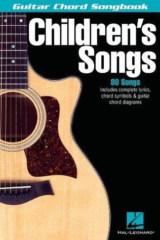 Children's Songs Songbook (Guitar Chord Songbooks)