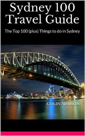 Sydney 100 Travel Guide