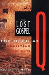 The Lost Gospel: The Book of Q and Christian Origins
