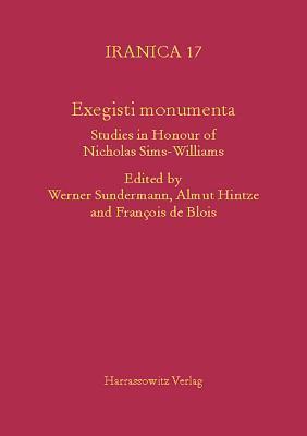 Exegisti Monumenta: Festschrift in Honour of Nicholas Sims-Williams