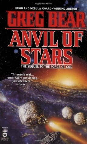 Anvil of Stars (Forge of God, #2)