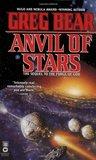 Anvil of Stars (Forge of God, #2)