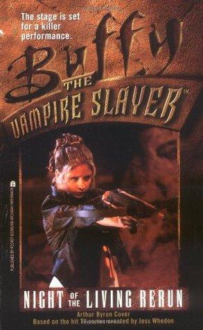 Night of the Living Rerun (Buffy the Vampire Slayer: Season 1, #3)