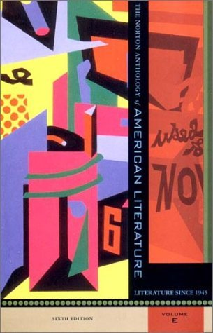 The Norton Anthology of American Literature: American Literature since 1945 (Volume E)