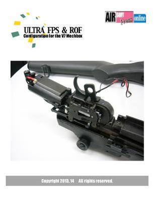 Ultra Fps & Rof: Configuration for the V7 Mechbox