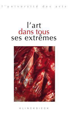 L'Art Dans Tous Ses Extremes par Marc Jiménez