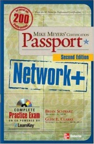 Mike Meyers' Certification Passport: Network+