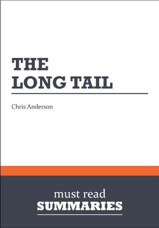 Summary: The Long Tail Chris Anderson