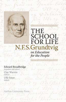 the-school-for-life-n-f-s-grundtvig-on-the-education-for-the-people