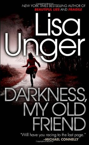 Image result for darkness my old friend lisa unger