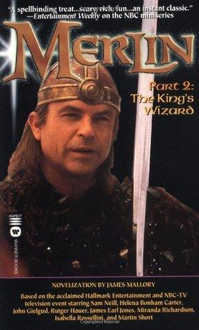 Merlin: part 2 - the king's wizard par James Mallory