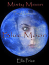 Blue Moon (Misty Moon #5)