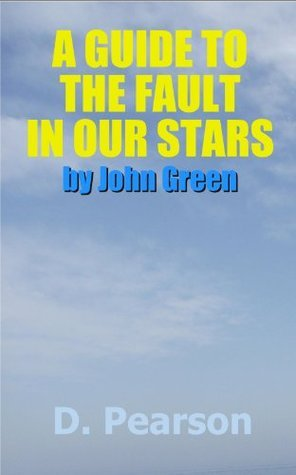 A Guide to The Fault In Our Stars by John Green