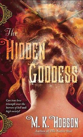 The Hidden Goddess by M.K. Hobson