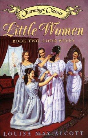 Good Wives (Little Women #1 part 2)