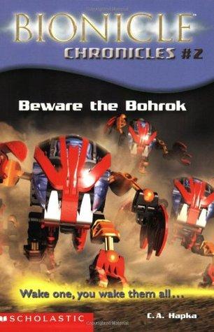 Beware the Bohrok (Bionicle Chronicles, #2)