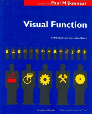 Visual Function: An Introduction to Information Design