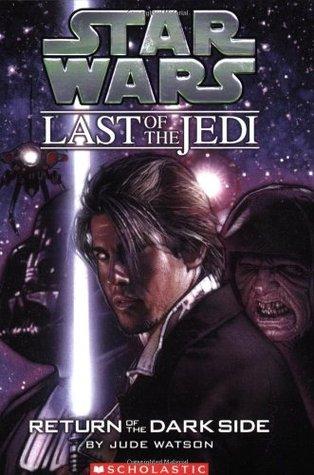 Return of the Dark Side (Star Wars: The Last of the Jedi, #6)