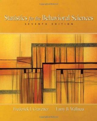 Statistics for the Behavioral Sciences by Frederick J. Gravetter