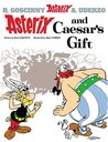 Asterix and Caesar's Gift (Astérix #21)