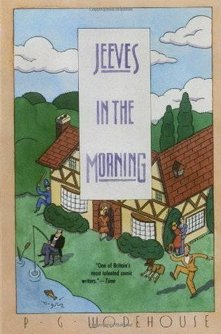 Jeeves in the Morning(Jeeves 8)