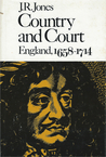 Country and Court: England, 1658-1714
