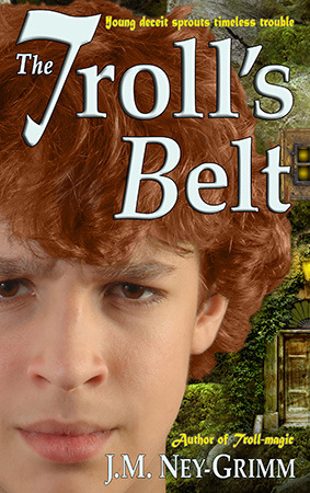 The Troll's Belt by J.M. Ney-Grimm