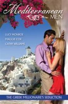 Mediterranean Men : The Greek Millionaire's Seduction Book 1