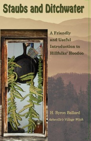 staubs-and-ditchwater-a-friendly-and-useful-introduction-to-hillfolk-s-hoodoo