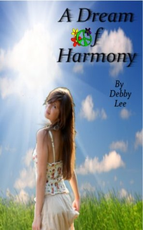 A Dream of Harmony