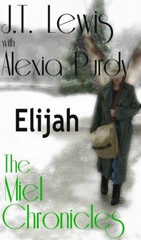 Elijah (The Miel Chronicles)