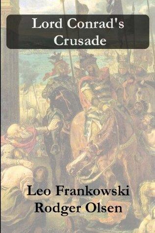Lord Conrad's Crusade (Conrad Stargard, #7)