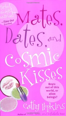 Mates, Dates, and Cosmic Kisses (Mates, Dates, #2)