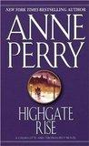 Highgate Rise (Charlotte & Thomas Pitt, #11)